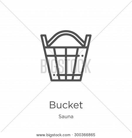 Bucket Icon Isolated On White Background From Sauna Collection. Bucket Icon Trendy And Modern Bucket