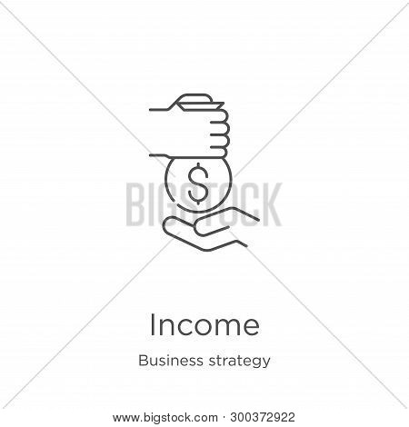 Income Icon Isolated On White Background From Business Strategy Collection. Income Icon Trendy And M