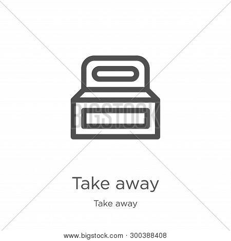 Take Away Icon Isolated On White Background From Take Away Collection. Take Away Icon Trendy And Mod
