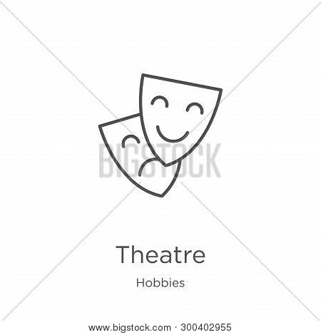 Theatre Icon Isolated On White Background From Hobbies Collection. Theatre Icon Trendy And Modern Th