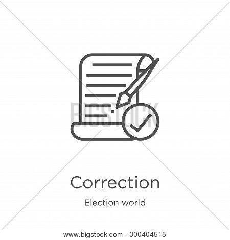 Correction Icon Isolated On White Background From Election World Collection. Correction Icon Trendy