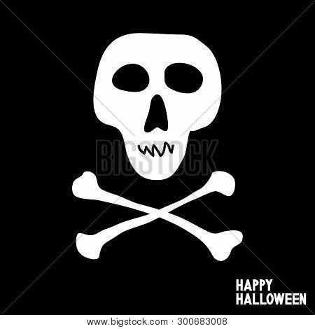 Skull And Crossbones. Happy Halloween Card. Pirate Flag. Jolly Roger. Vector Illustration.