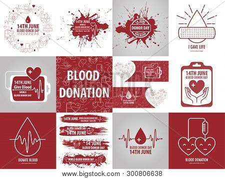 14 June World Blood Donation Day. Set For Blood Donation In Different Style. Vector Illustration