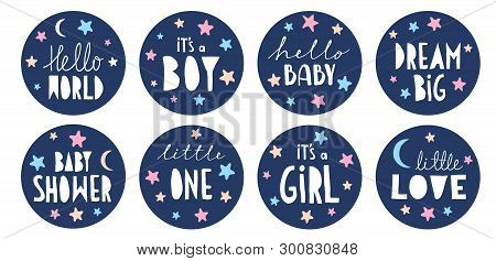 Sweet Baby Shower Vector Sticker Set. Round Blue Tags. Its a Boy. Its a Girl. Little One. Hello Love. Handwritten Letters. Cute Round Shape Cake Toppers for Baby Shower Party, Candy Bar Decoration. poster