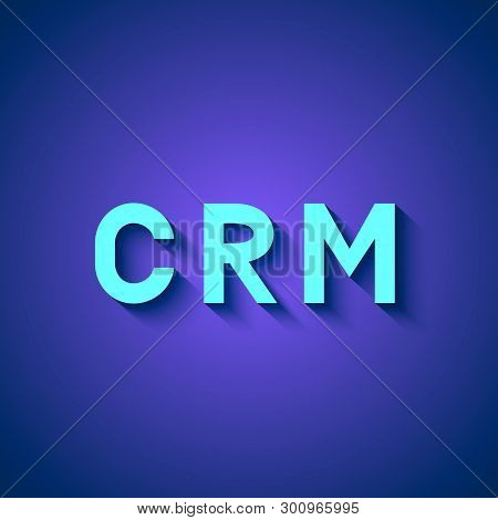 Crm 3d Lettering  Vector & Photo (Free Trial) | Bigstock