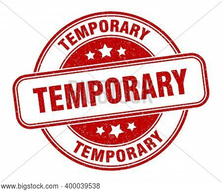 Temporary Stamp. Temporary Label. Round Grunge Sign