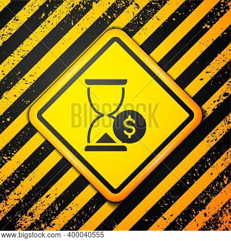 Black Hourglass With Dollar Icon Isolated On Yellow Background. Money Time. Sandglass And Money. Gro