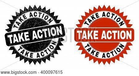 Black Rosette Take Action Stamp. Flat Vector Grunge Stamp With Take Action Phrase Inside Sharp Roset
