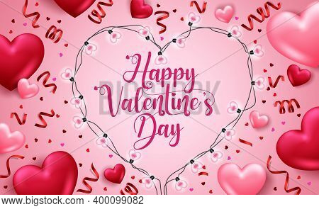 Valentine's Day Vector Background Design. Happy Valentine's Day Text With 3d Hearts, Heart Shape Lig