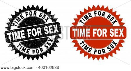 Black Rosette Time For Sex Seal Stamp. Flat Vector Scratched Seal With Time For Sex Phrase Inside Sh