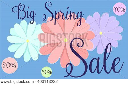 Spring Discounts. Spring Flowers On A Blue Background. Discount Card. Discounts Up To 50, 70, 80 . V