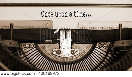Once Upon A Time Symbol. Words 'once Upon A Time' Typed On Retro Typewriter. Business And Once Upon