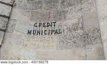 Bordeaux , Aquitaine  France - 12 15 2020 : Credit Municipal French Text And Sign Logo Of Union Bank