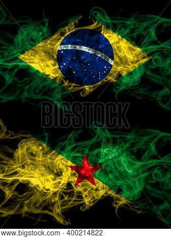 Brazil, Brazilian Vs France, French Guiana Smoky Mystic Flags Placed Side By Side. Thick Colored Sil