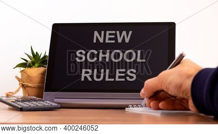 New School Rules Symbol. Tablet With Words 'new School Rules'. Online Education During Covid-19 Quar
