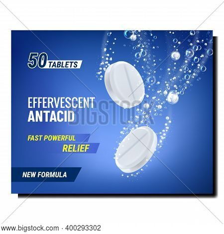 Effervescent Antacid Creative Promo Poster Vector. Effervescent Drugs In Water Drink On Advertising