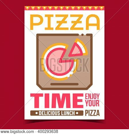 Pizza Food Box Creative Promotion Poster Vector. Delicious Lunch Time, Pizza In Box On Advertising B