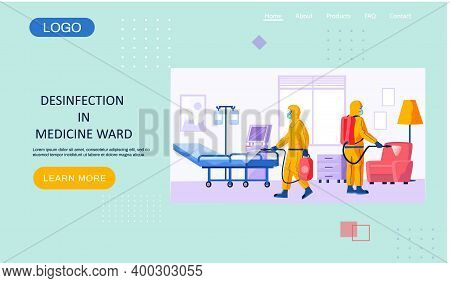 Desinfection In Medicine Ward Landing Page Template With A Description Of The Sanitary Service. Man