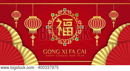 Chinese New Year, Xong Xi Fa Cai With Fu China Word Is Mean Good Fortune In Circle Gemstone Decorati