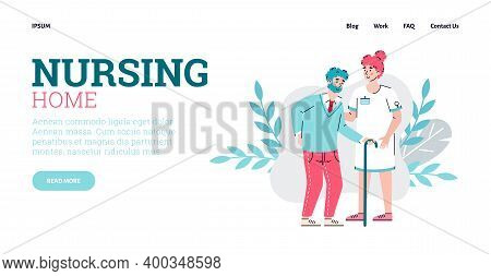 Nursing Home Website Page Template With Nurse Or Doctor And Senior Person Cartoon Characters, Flat V