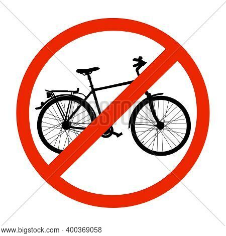 No Bicycle Sign, Bike Prohibited Symbol Isolated On White Background. Sign Indicating The Prohibitio