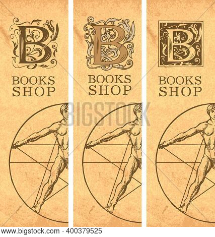 Set Of Three Vector Banners For Bookshop With Initial Letter B, Inscription And Hand-drawn Vitruvian