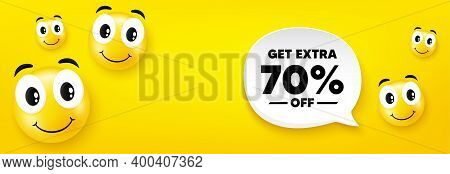 Get Extra 70 Percent Off Sale. Smile Face With Speech Bubble. Discount Offer Price Sign. Special Off