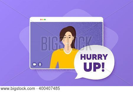 Hurry Up Sale. Video Conference Online Call. Special Offer Sign. Advertising Discounts Symbol. Woman