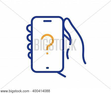 Ask Question Phone App Line Icon. Help Support Sign. Faq Questionnaire Symbol. Quality Design Elemen