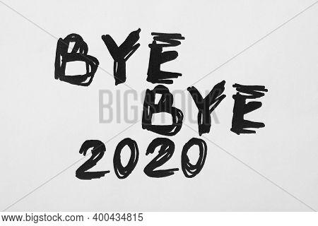 Text Bye Bye 2020 Written On White Background