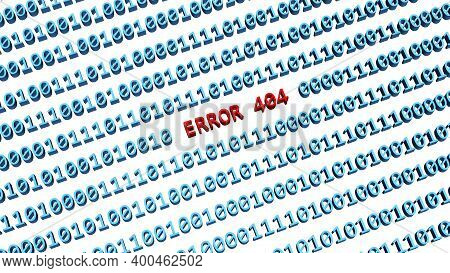 Error 404 - Red Lettering Integrated Into A Binary Code Screen Colored In Blue On White Background -