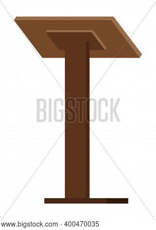 Wooden Podium Tribune Stand Rostrum. Pedestal Flat Vector Illustration Debate Stage And Conference S