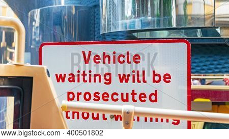 Vehicle Waiting Will Be Prosecuted Traffic Sign Warning