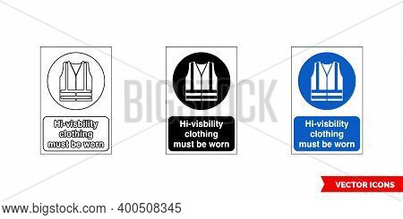Mandatory Signs Hi-visbility Clothing Must Be Worn Icon Of 3 Types Color, Black And White, Outline.