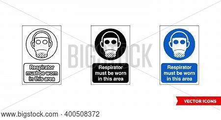 Mandatory Signs Respirator Must Be Worn In This Area Icon Of 3 Types Color, Black And White, Outline