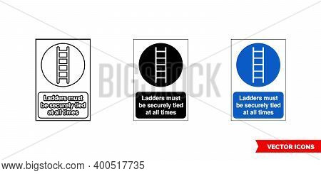 Construction Mandatory Sign Ladders Must Be Securely Tied At All Times Icon Of 3 Types Color, Black