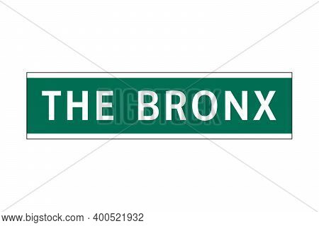 The Bronx Sign In New York City