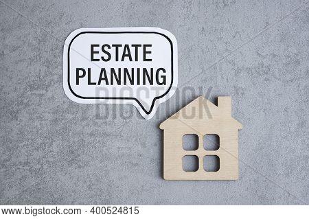 Estate Planning. Text Label. Long-term Investment Goals, Market Overview.