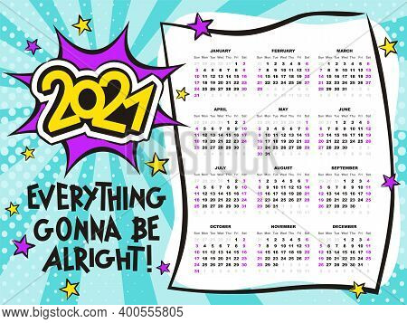 Bright Calendar Template In Pop Art. 2021 Yearly Cartoon Calendar. 12 Months Yearly Comic Set In 202