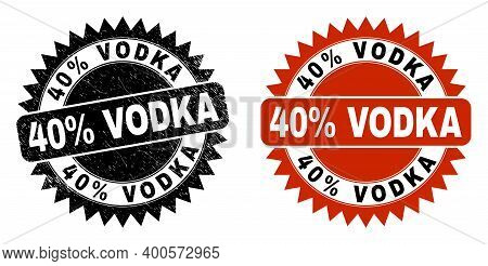 Black Rosette 40 Percent Vodka Seal Stamp. Flat Vector Textured Seal Stamp With 40 Percent Vodka Phr