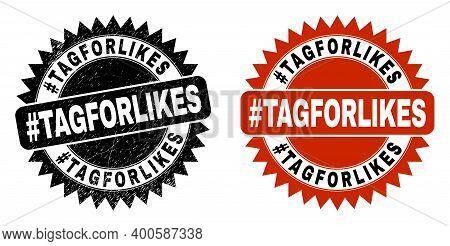 Black Rosette Hashtag Tagforlikes Seal Stamp. Flat Vector Grunge Seal Stamp With Hashtag Tagforlikes