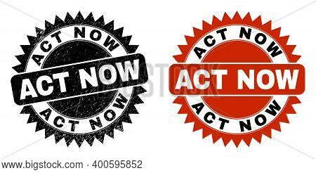 Black Rosette Act Now Seal Stamp. Flat Vector Distress Stamp With Act Now Message Inside Sharp Roset