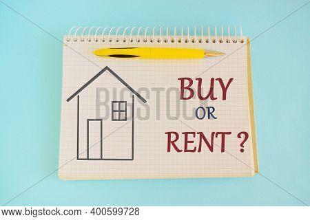 Decision At A Crossroad Buy Or Rent. Business Concept For Doubt Between Buying A House Or Get It For