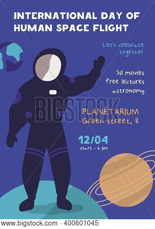 International Day Of Human Space Flight Poster Vector Flat Illustration. Astronaut In Spacesuit Stan