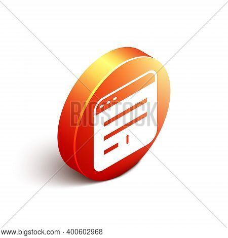 Isometric Browser Window Icon Isolated On White Background. Orange Circle Button. Vector