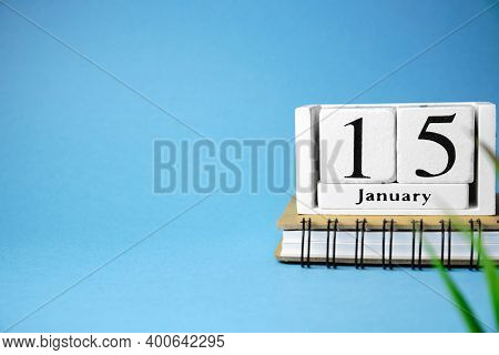 Fifteenth Day Of Winter Month Calendar January With Copy Space.