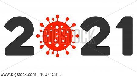 Raster 2021 Covid Year Illustration. An Isolated Illustration On A White Background.