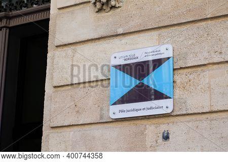 Bordeaux , Aquitaine  France - 12 15 2020 : Bordeaux University Sign Text And Logo Panel In Entrance