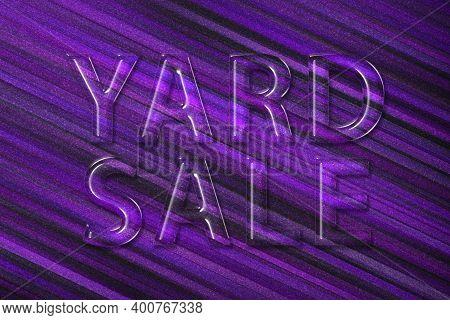 Yard Sale Sign, Yard Sale Text, Violet Background