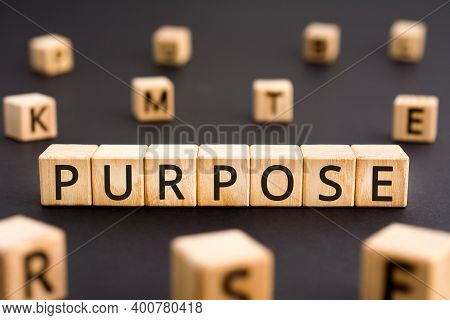 Purpose - Word From Wooden Blocks With Letters, Target Objective Goal Purpose Concept, Random Letter